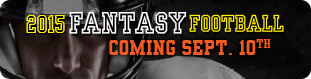2015 Fantasy Football Coming Sept. 10th